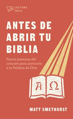 Antes de abrir tu Biblia (Tapa rústica suave)