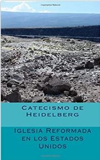 Catecismo de Heidelberg (rustica blanda) [Libro]