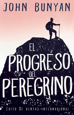 El Progreso del Peregrino (Rústica) [Libro]