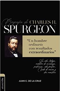 Biografía de Charles H. Spurgeon (Rústica) [Libro]