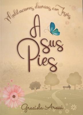 A Sus Pies (rustica blanda) [Libro]