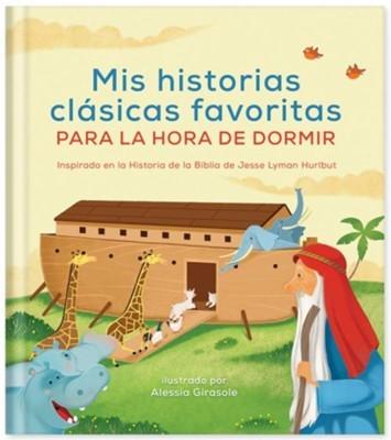 Mis Historias Clasicas Favoritas Para Dormir (Tapa Dura) [Libro de Niños]