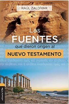 LAs fuentes que dieron origen al Nuevo Testamento (Rustica) [Libro]
