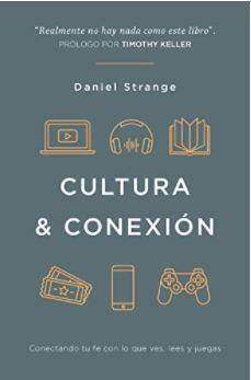 Cultura y Conexión (Rústico) [Libro]