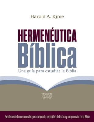Hermenéutica Bíblica (Rústica) [Libro]