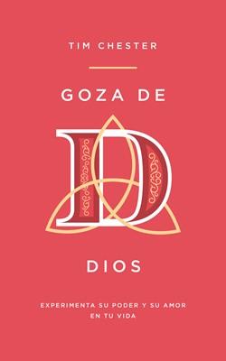 Goza de Dios (Tapa blanda) [Libro]