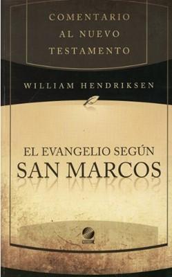 Comentario al NT El Evangelio según San Marcos (Rustica) [Libro]