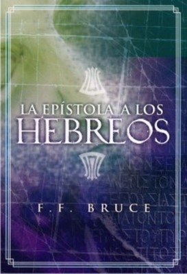 Epístola a los Hebreos (Rustica) [Libro]
