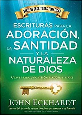 Escrituras para la adoración, la santidad y la naturaleza de Dios (Rustica) [Libro]