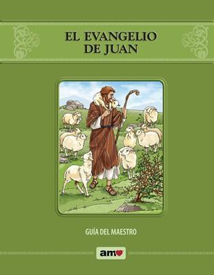 El Evangelio de Juan - Guía AMO (Rustica) [Libro]