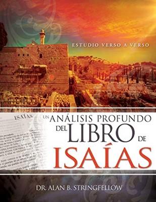 Un Análisis Profundo del Libro de Isaías (Rustica) [Libro]