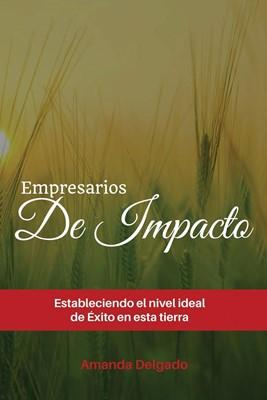 Empresarios de Impacto (Rústica) [Libro]