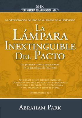La Lámpara Inextinguible del Pacto (Tapa Dura) [Libro]