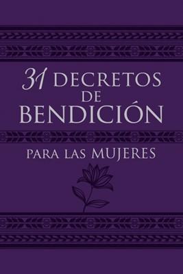 31 Decretos de Bendición (Imitación Piel - Morado) [Libro]