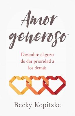 Amor Generoso (Rústica) [Libro]