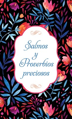 Salmos y Proverbios Preciosos (Rústica) [Libro Bolsillo]