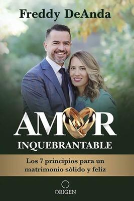 Amor Inquebrantable (Rústica) [Libro]
