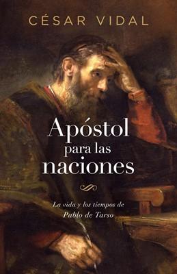 Apóstol para las Naciones (Rústica) [Libro]