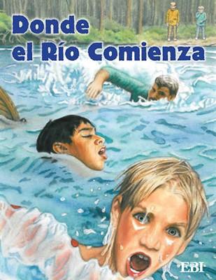 Donde el Río Comienza (Rústica) [Libro]