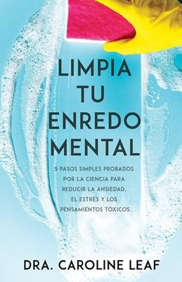 Limpia tu Enredo Mental (Rústica) [Libro]
