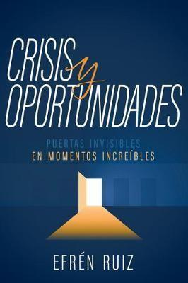 Crisis y Oportunidades (Rústica) [Libro]