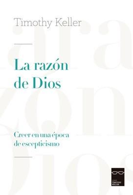 La Razón de Dios (Rústica) [Libro]
