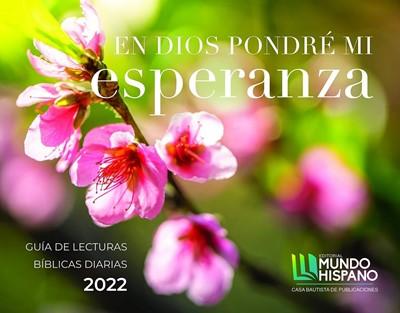 Guía de Lecturas Bíblicas 2022 (Rústica) [Calendario]