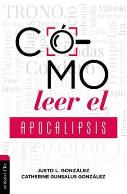 Cómo Leer el Apocalipsis (Rústica) [Libro]