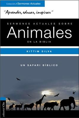 Sermones Actuales sobre Animales en la Biblia (Rústica) [Libro]