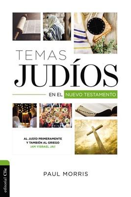 Temas Judíos en el Nuevo Testamento (Rústica) [Libro]