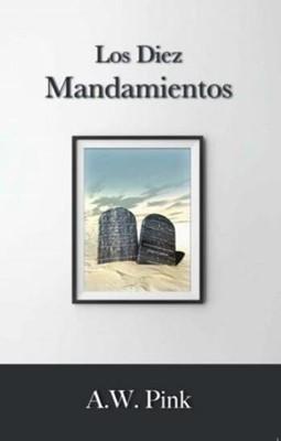 Los Diez Mandamientos (Rústica) [Libro]