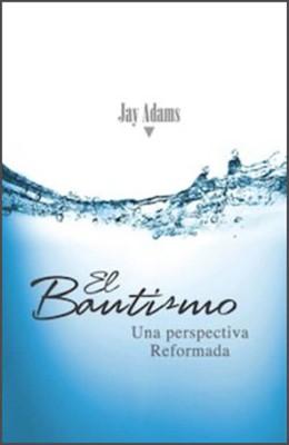 El Bautismo (Rústica) [Libro]