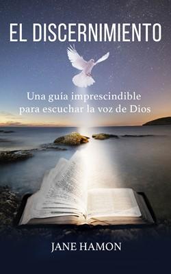 El Discernimiento (Rústica) [Libro]