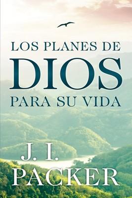 Los Planes de Dios para su Vida (Rústica) [Libro]