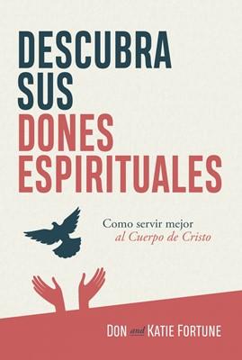 Descubra sus Dones Espirituales (Rústica) [Libro]