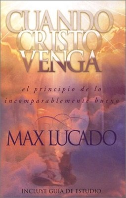 Cuando Cristo Venga (Rústica) [Libro]