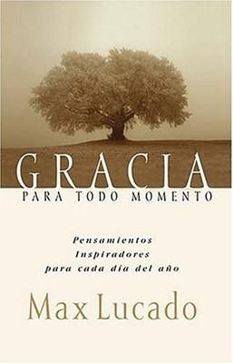 Gracia Para Todo Momento (Hardcover) [Libro]