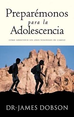 Preparémonos Para Adolescencia (Rústica) [Libro]