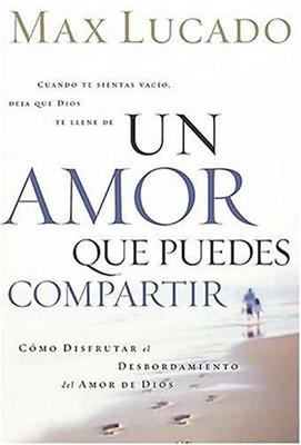UN AMOR QUE PUEDES COMPARTIR (Paperback) [Libro]
