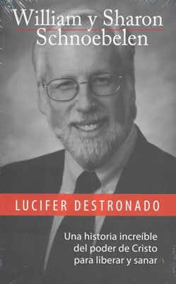 LUCIFER DESTRONADO [Libro]