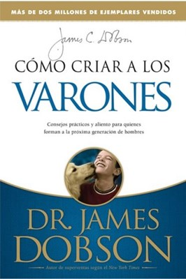 COMO CRIAR A LOS VARONES (Rústica) [Libro]