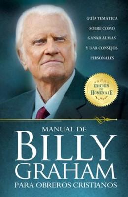 Manual de Billy Graham para Obreros Cristianos (Rústica) [Libro]