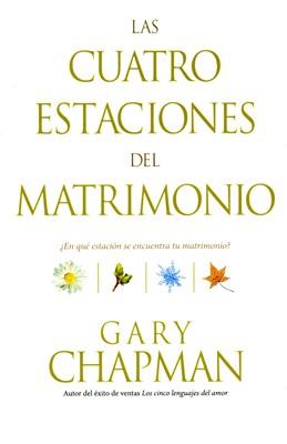 Las Cuatro Estaciones Del Matrimonio [Libro]