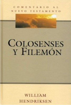 Colosenses & Filemón (Tapa Dura) [Libro]