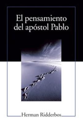El Pensamiento Del Apóstol Pablo (Tapa Dura) [Libro]