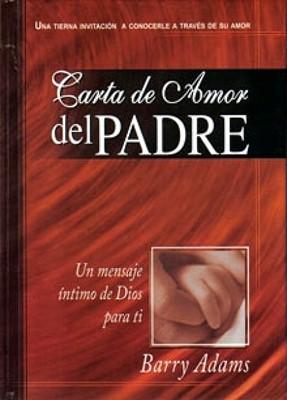Carta de Amor del Padre (Rústica) [Libro]