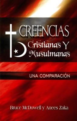 CREENCIAS CRISTIANAS Y MUSULMANAS (Rústica) [Libro]