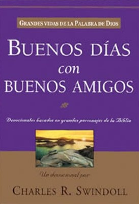 Buenos Días con Buenos Amigos [Libro]