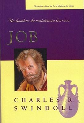 Job: Un Hombre De Resistencia Heroica (Rústica) [Libro]