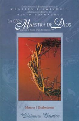La Obra Maestra De Dios Vol. 4 (Rústica) [Libro]